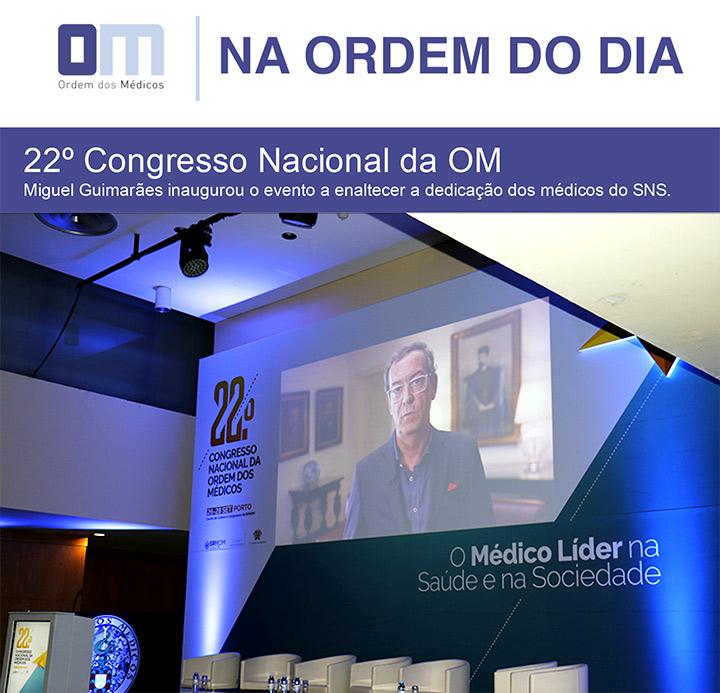 Na Ordem do Dia, Newsletter da Ordem dos Médicos Nº 16 - 22º Congresso Nacional da Ordem dos Médicos