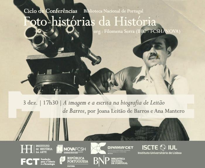 Ciclo de Conversas | Foto-histórias da História - A imagem e a escrita na biografia de Leitão de Barros | 3 dez. | 17h30 | BNP