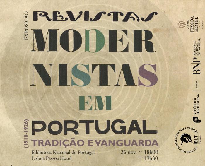 Exposição | Revistas Modernistas em Portugal: Tradição e Vanguarda (1910-1926) | Hoje | 18h00 - BNP / 19h30 - Lisboa Pessoa Hotel