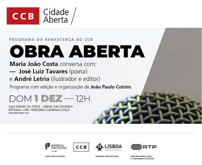CCB/Renascença | OBRA ABERTA > programa sobre livros e literatura | 1 de dezembro às 12h na Sala Ribeiro da Fonte // ENTRADA LIVRE