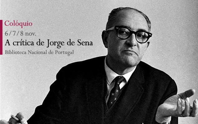 Colóquio | A crítica de Jorge de Sena | 6 – 8 nov. | BNP