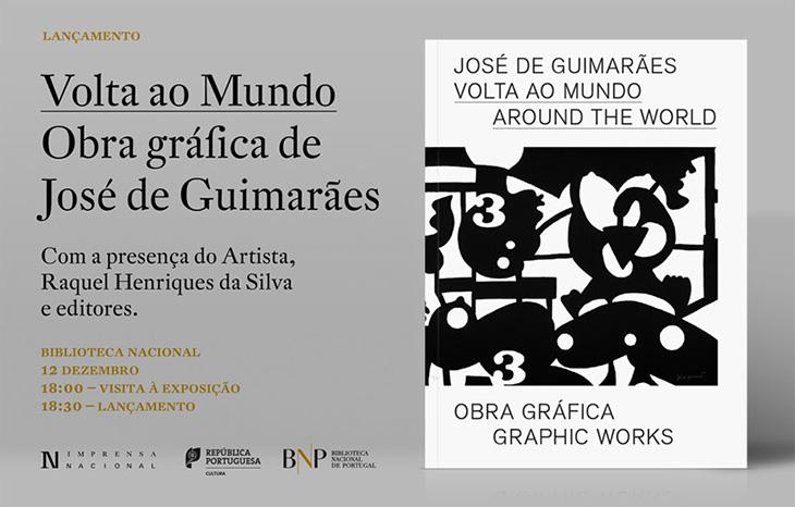 Lançamento | Volta ao Mundo. Obra Gráfica de José de Guimarães | 12 dez. | 18h30 | Visita à exposição - 18h00 | BNP