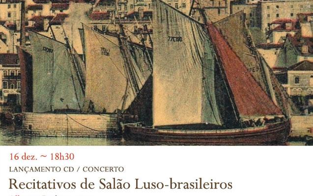 Lançamento CD / Concerto | Recitativos de Salão Luso-brasileiros | 16 dez. | 18h30 | BNP