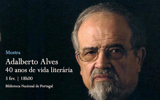 Mostra | Adalberto Alves: 40 anos de vida literária | 3 fev. | 18h00 | BNP