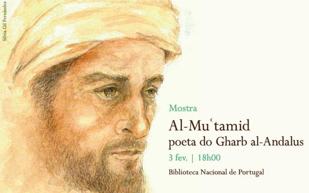 Mostra | Al-Muʿtamid: poeta do Gharb al-Andalus | 3 fev. | 18h00 | BNP