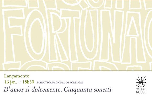 Lançamento | D'amor sì dolcemente. Cinquanta sonetti, de Luís de Camões | Amanhã | 18h30 | BNP
