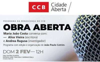 CCB/Renascença | OBRA ABERTA > programa sobre livros e literatura | 2 de fevereiro às 12h na Sala Glicínia Quartin // ENTRADA LIVRE