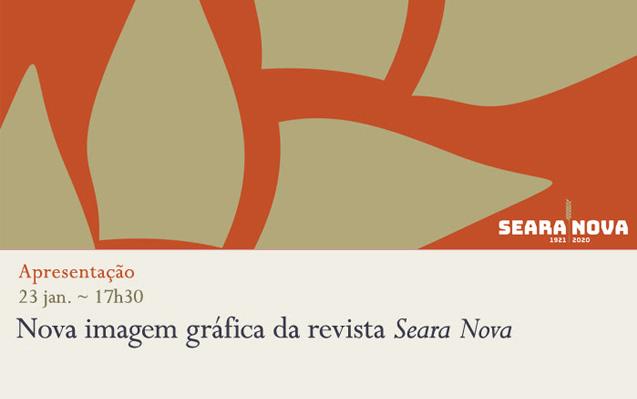 Apresentação | Nova imagem gráfica da revista Seara Nova | 23 jan. | 17h30 | BNP