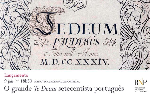 Lançamento | O grande Te Deum setecentista português | 9 jan. | 18h30 | BNP