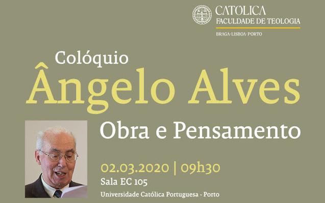 Colóquio Ângelo Alves: Obra e Pensamento | 02 mar