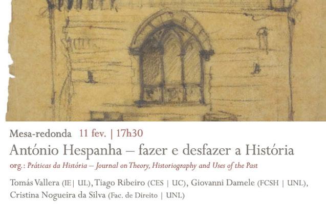Mesa-redonda | António Hespanha – fazer e desfazer a História | 11 fev. | 17h30 | BNP