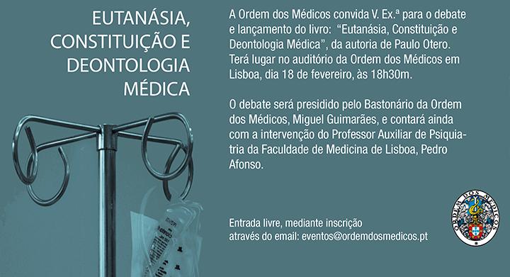 """Apresentação do livro e debate: """"Eutanásia, Constituição e Deontologia Médica"""""""