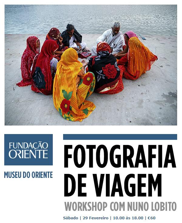 Museu do Oriente - WORKSHOP FOTOGRAFIA DE VIAGEM