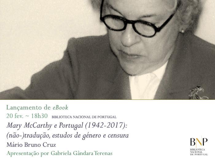 Lançamento de eBook | Mary McCarthy e Portugal (1942-2017): (não-)tradução, estudos de género e censura | 20 fev. | 18h30 | BNP