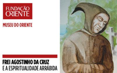 Inauguração da exposição Frei Agostinho da Cruz e a Espiritualidade Arrábida