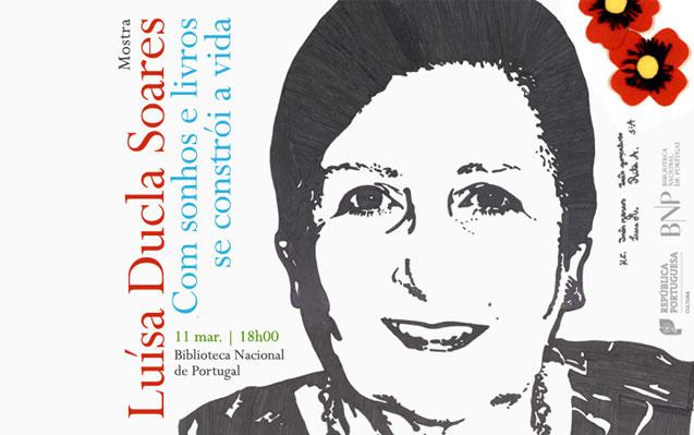 Mostra | Luisa Ducla Soares: com sonhos e livros se constrói a vida | 11 mar. | 18h00 | BNP