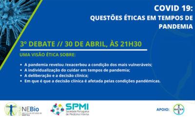 3º Debate Covid-19: Questões Éticas em tempos de Pandemia – Dia 30 de Abril