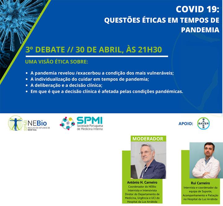 3º Debate Covid-19: Questões Éticas em tempos de Pandemia - Dia 30 de Abril