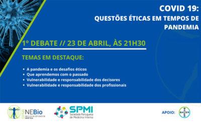 1º Debate Covid-19: Questões Éticas em tempos de Pandemia – Dia 23 de Abril