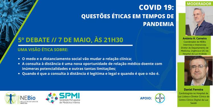 5º Debate Covid-19: Questões Éticas em tempos de Pandemia - Hoje!