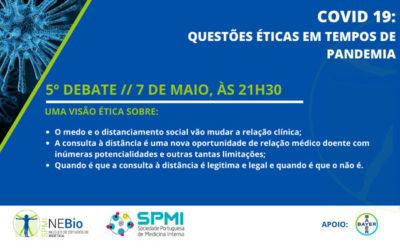 5º Debate Covid-19: Questões Éticas em tempos de Pandemia – Hoje!