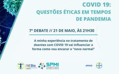 7º Debate Questões éticas em tempo de pandemia pelo COVID-19