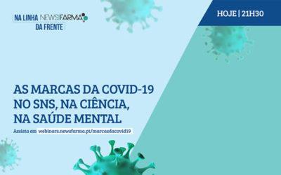 Hoje às 21h30 | As marcas da COVID-19 no SNS, na Ciência, na Saúde Mental | Assista ao webinar