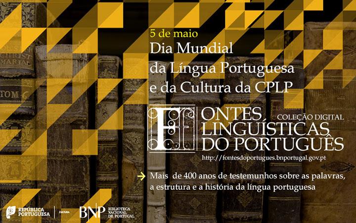 5 de Maio: Dia Mundial da Língua Portuguesa e da Cultura da CPLP
