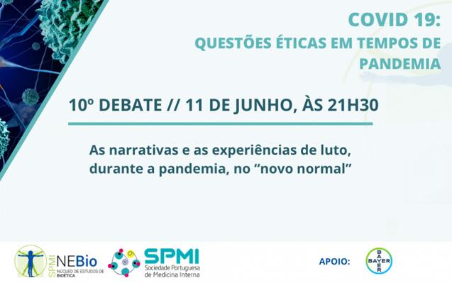 10º Debate: Questões éticas em tempo de pandemia pelo COVID 19 – 11 de junho às 21h30