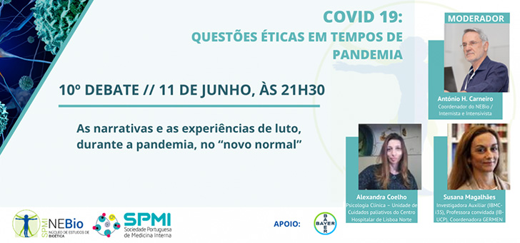 10º Debate: Questões éticas em tempo de pandemia pelo COVID 19 - 11 de junho às 21h30