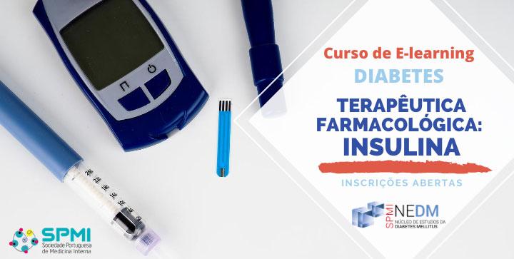 Curso de Elearning de Diabetes, Farmacológica - Insulina - Inscrições Abertas