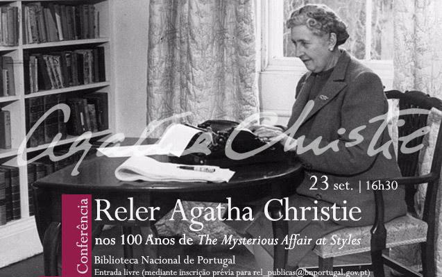 Conferência | Reler Agatha Christie:nos 100 Anos de The Mysterious Affair at Styles | 23 set. | 16h30 | BNP