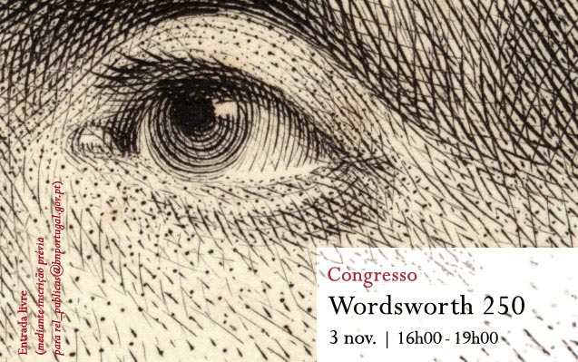Congresso | Wordsworth 250 | 3 nov. | 16h00 | BNP