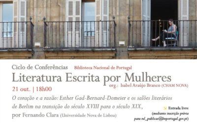 Ciclo de Conferências | O coração e a razão: Esther Gad-Bernard-Domeier e os salões literários de Berlim… | 21 out. | 18h00 | BNP