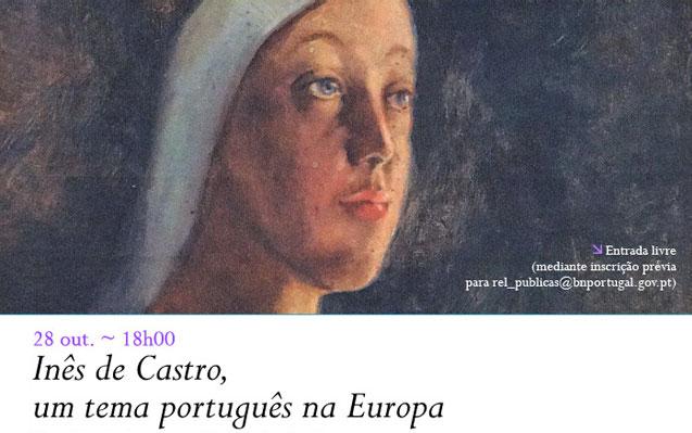 Lançamento | Inês de Castro, um tema português na Europa | 28 out. | 18h00 | BNP