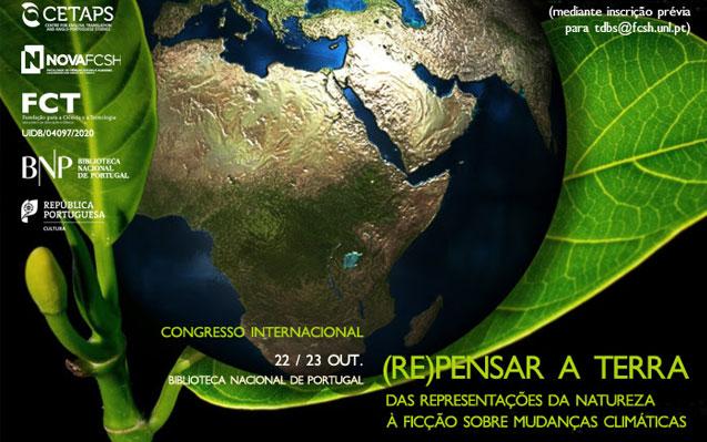 Congresso | (Re)pensar a Terra: das representações da natureza à ficção sobre mudanças climáticas | 22/23 out. | BNP