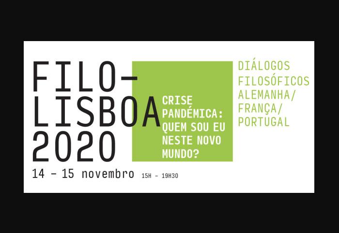 FILO-LISBOA 2020 - Crise Pandémica : quem sou eu neste novo mundo?