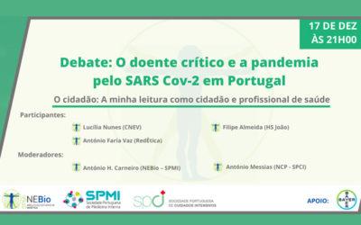 Debates: O doente crítico e a pandemia pelo SARS Cov-2 em Portugal – Inscreva-se