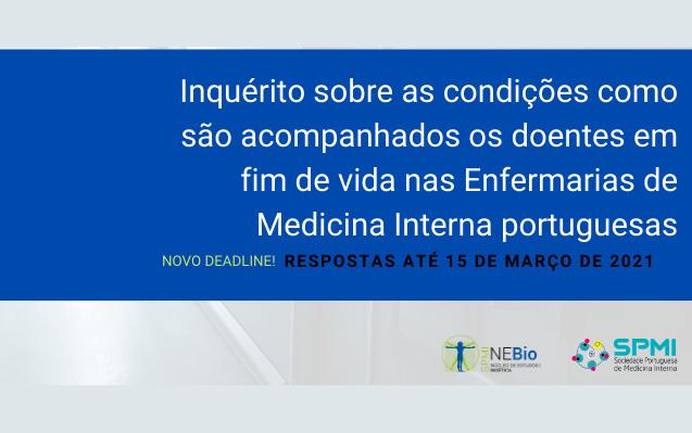 Inquérito sobre as condições de fim de vida nas Enfermarias de Medicina Interna Portuguesas