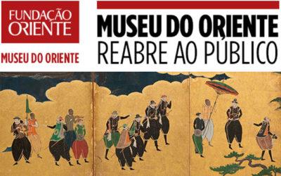 8 ABRIL   O MUSEU DO ORIENTE REABRE AO PÚBLICO