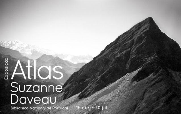 Exposição | Atlas Suzanne Daveau | 16 abr. – 30 jul.