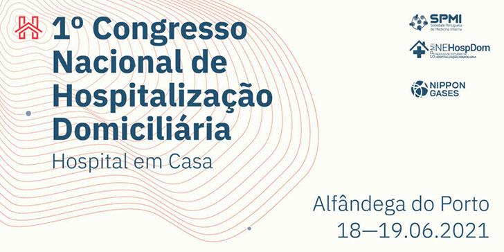 1º Congresso Nacional de Hospitalização Domiciliária - Resumos até dia 9 de Maio