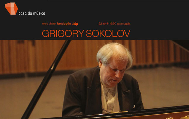 Grigory Sokolov – ciclo piano Fundação EDP · 22 abril