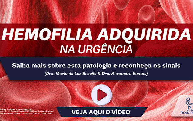 Vídeo formativo – Hemofilia Adquirida na Urgência