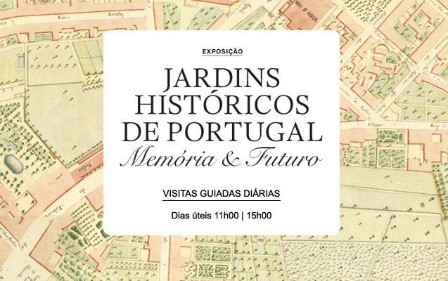 Visitas guiadas | Exposição Jardins Históricos de Portugal | Dias úteis | 11h00 | 15h00 | BNP