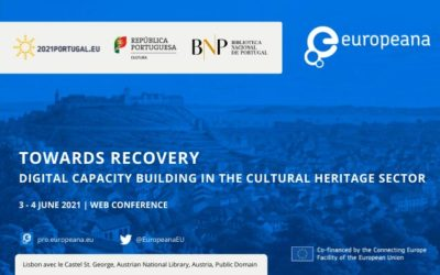 Conferência online | Towards recovery:digital capacity building in the Cultural Heritage sector | 3 – 4 jun.
