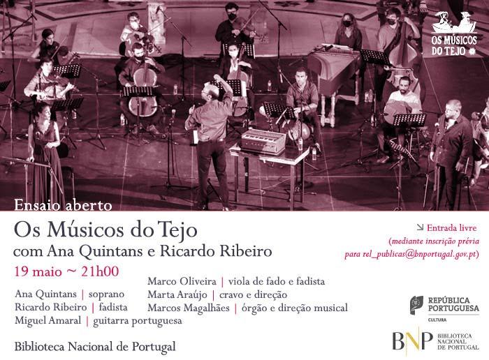 Ensaio aberto | Os Músicos do Tejo com Ana Quintans e Ricardo Ribeiro | 19 maio | 21h00 | BNP