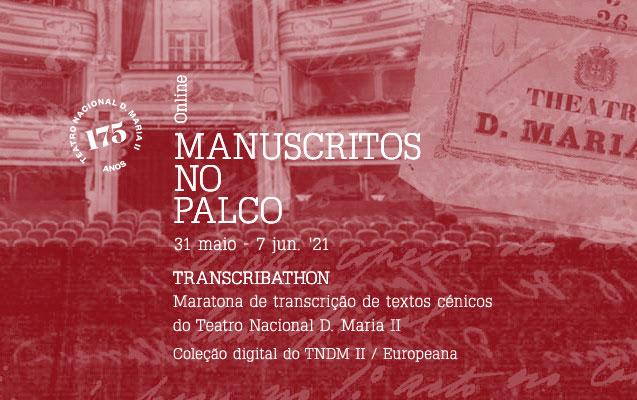 Maratona de transcrição | Transcribathon – Manuscritos no palco | 31 maio – 7 jun. | Online