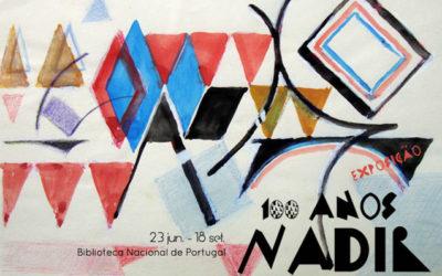 Exposição | 100 anos Nadir | 23 jun. – 18 set. | BNP