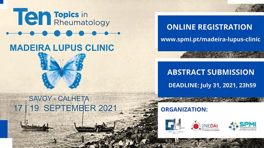Ten Topics in Rheumatology | Madeira Lupus Clinic 2021 - Inscrições Abertas